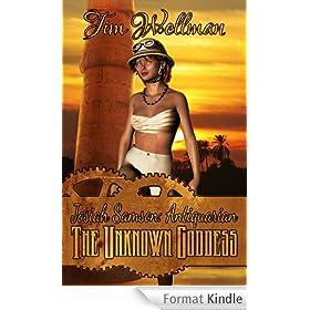 Josiah Samson: Antiquarian: The Unknown Goddess (English Edition)