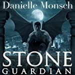 Stone Guardian: Entwined Realms Series, Book 1 | Danielle Monsch