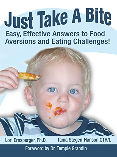 Just Take a Bite: Easy, Effective Answers to Food Aversions and Eating Challenges! (Food Aversion compare prices)