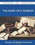 George Grossmith The Diary of a Nobody - The Original Classic Edition