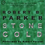 Stone Cold: Jesse Stone, Book 4 (       UNABRIDGED) by Robert B. Parker Narrated by Robert Forster