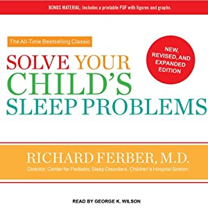 Solve Your Child's Sleep Problems | [Richard Ferber]