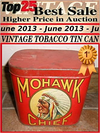 Top25 Best Sale Higher Price in Auction - June 2013 - Vintage TOBACCO TIN CAN