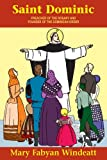 Saint Dominic: Preacher of the Rosary and Founder of the Dominican Order (0895554305) by Windeatt, Mary Fabyan
