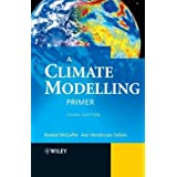 A Climate Modelling Primerby Kendal McGuffie