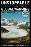 img - for Unstoppable Global Warming: Every 1,500 Years, Updated and Expanded Edition book / textbook / text book