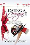 Dating A Cougar II: Book Six of the Never Too Late Series