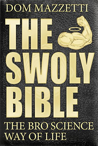 the-swoly-bible-the-bro-science-way-of-life