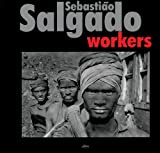 img - for Sebasti o Salgado: Workers book / textbook / text book