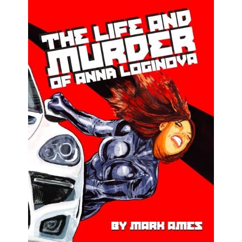 Image: The Life and Murder of Anna Loginova: Mark Ames