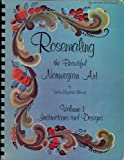 img - for ROSEMALING, THE BEAUTIFUL NORWEGIAN ART, VOLUME 1: INSTRUCTIONS AND DESIGNS. book / textbook / text book
