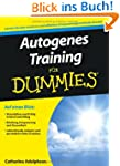 Autogenes Training f�r Dummies (Fur D...