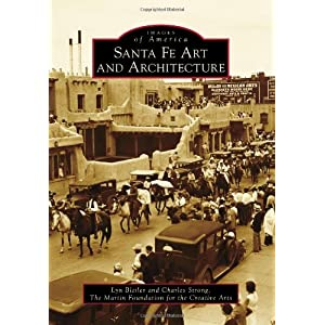 Santa Fe Art and Architecture (Images of America)