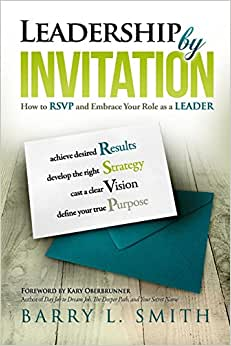 Leadership By Invitation: How To RSVP And Embrace Your Role As A LEADER