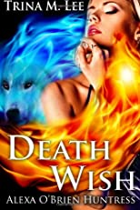 Death Wish: Alexa O'Brien Huntress