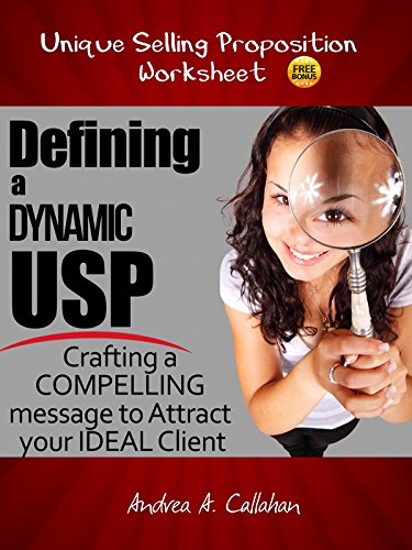 defining-a-dynamic-usp-crafting-a-compelling-message-to-attract-your-ideal-client