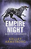 Empire of Night (Age of Legends Trilogy 2)