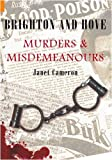 img - for Brighton and Hove Murders and Misdemeanours book / textbook / text book