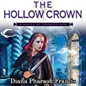 The Hollow Crown: Crosspointe, Book 4 (       UNABRIDGED) by Diana Pharaoh Francis Narrated by Mozhan Marno