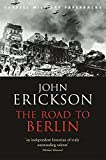 img - for The Road To Berlin: Stalin's War with Germany Vol 2 (CASSELL MILITARY PAPERBACKS) by Prof John Erickson (13-Mar-2003) Paperback book / textbook / text book