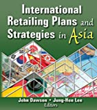 img - for International Retailing Plans and Strategies in Asia book / textbook / text book