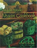 img - for Veggie Works Vegan Cookbook book / textbook / text book