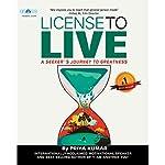 License to Live | Priya Kumar