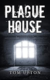 Plague House by Tom Upton ebook deal