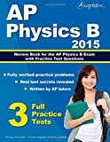 AP Physics B 2015: Review Book