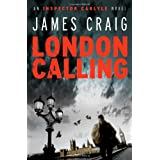 London Calling (Inspector Carlyle 1)by James Craig