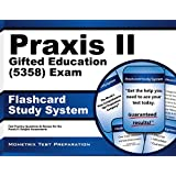 Praxis II Gifted Education (5358) Exam Flashcard Study System: Praxis II Test Practice Questions & Review for the Praxis II: Subject Assessments