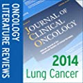 2014 Oncology Literature Reviews - Lung Cancer