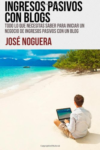 Ingresos pasivos con blogs