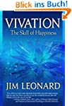 Vivation: The Skill of Happiness