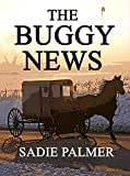 The Buggy News (Amish Romance) (Amish Love Of A Lifetime Book 2)
