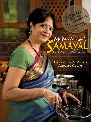 Samayal - The Pleasures of South Indian Vegetarian Cooking