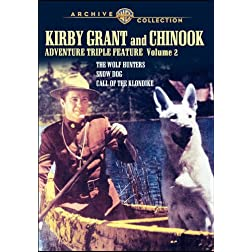 Kirby Grant & Chinook Adventure Triple Feature: Volume Two