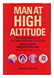 Man At High Altitude : the Pathophysiology of Acclimatization and Adaptation / Donald Heath, David Reid Williams ; Foreword by Sir Cyril Astley Clarke