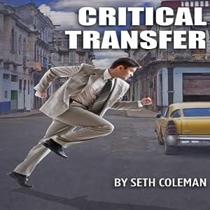 Critical Transfer Audiobook