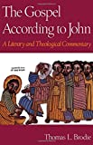 img - for The Gospel According to John: A Literary and Theological Commentary book / textbook / text book