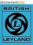 British Leyland: Chronicle of a Car C...