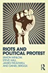 Riots and Political Protest