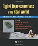 img - for Digital Representations of the Real World: How to Capture, Model, and Render Visual Reality book / textbook / text book