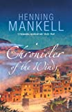 Chronicler of the Winds (0099455471) by Mankell, Henning