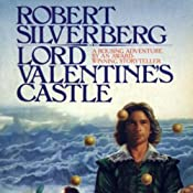 Lord Valentine's Castle | [Robert Silverberg]