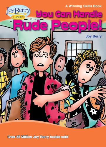 You Can Handle Rude People! A Winning Skills Book PDF