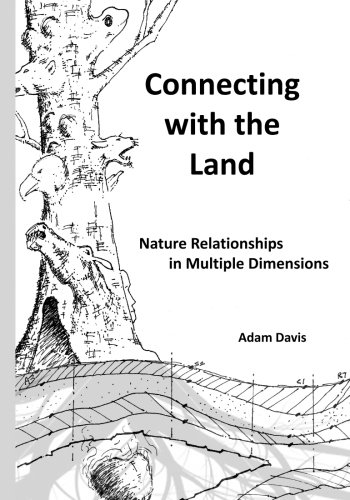 Connecting with the Land: Nature Relationships in Multiple Dimensions