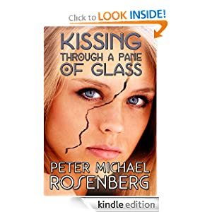 Kissing Through a Pane of Glass