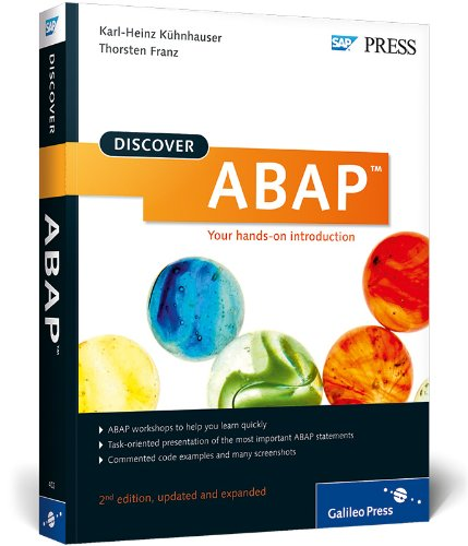 Discover ABAP: Your Introduction to ABAP Objects