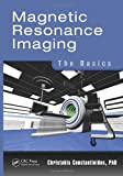 img - for Magnetic Resonance Imaging: The Basics book / textbook / text book